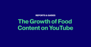 The Growth of Food Content on YouTube