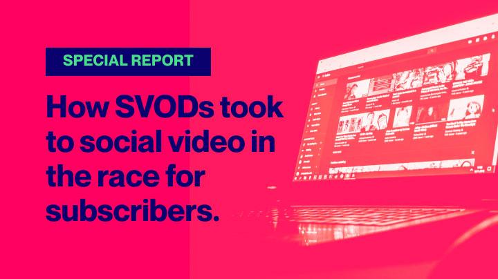 SVODs in social video