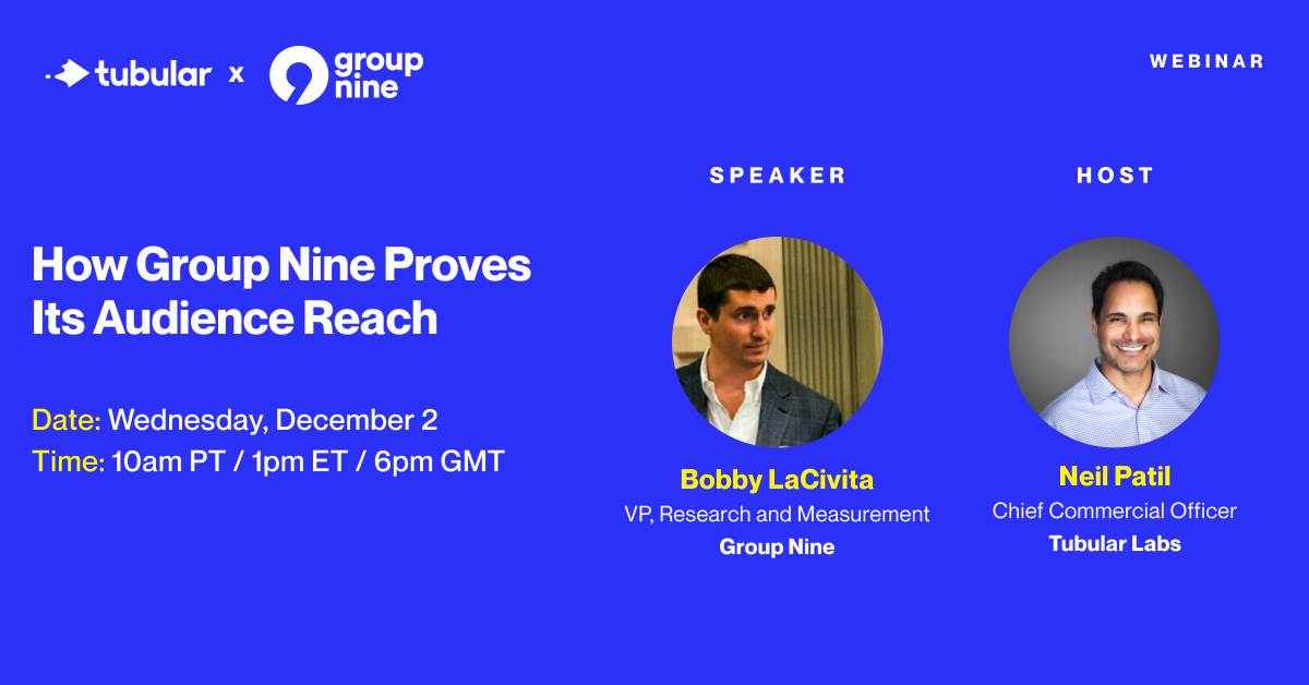 WEBINAR: How Group Nine Proves Its Audience Reach