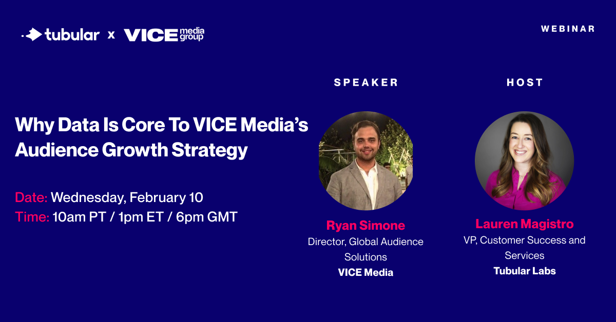 WEBINAR: Why Data Is Core to VICE Media's Audience Growth Strategy
