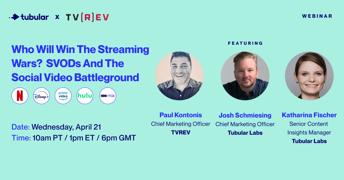 WEBINAR: Who Will Win the Streaming Wars? SVODs and the Social Video Battleground
